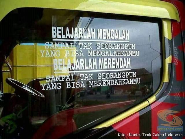 Kumpulan Tulisan lucu di kaca samping truk ….hehehe….gokil